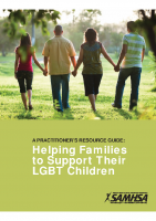 A Practitioner's Guide for Helping Families Support Their LGBT Children