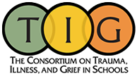 The Consortium on Trauma, Illness and Grief in Schools